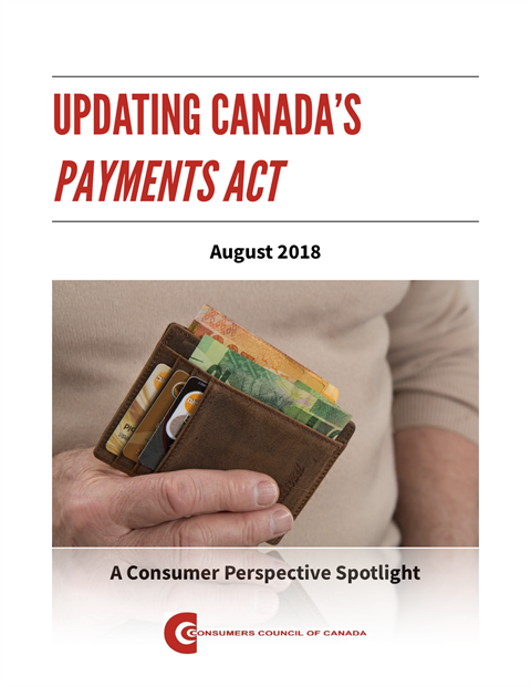 Updating Canada's Payments Act – A Consumer Perspective Spotlight
