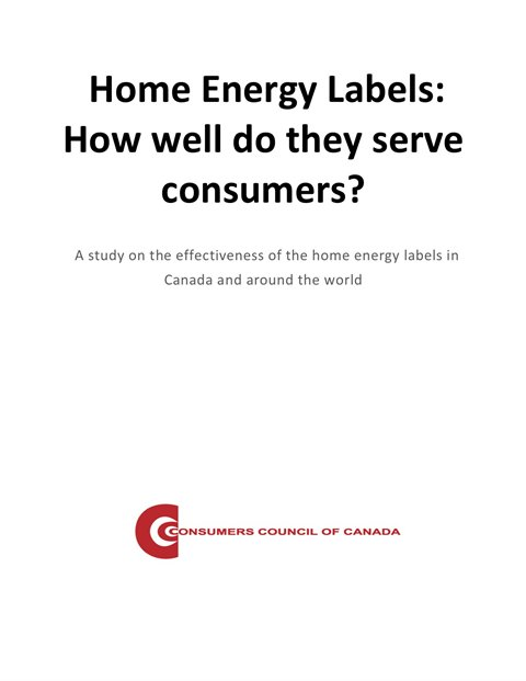 Home Energy Labels in Canada: How Well Do They Serve Consumers? [EPUB]